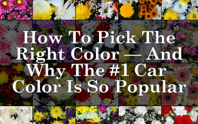 How To Pick The Right Color — And Why The Number One Car Color Is So Popular