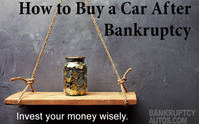 How To Buy A Car After Bankruptcy